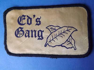 Ed's Gang Patch Vintage Tobacco Leaf Farm Harvest Crew Agriculture Collector