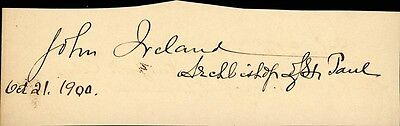 John Ireland - Signature(S) 10/21/1900 Co-Signed By: Redfield Proctor
