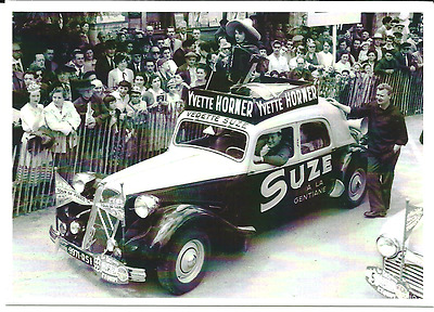carte postale - TRACTION CITROEN PUB SUZE YVETTE HORNER TOUR DE FRANCE 1954