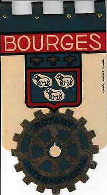 Fanion / Pennant : BOURGES.   FRANCE.   * ROTARY CLUB INTERNATIONAL *