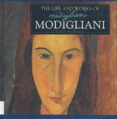 The Life and Works of Modigliani (World's Greatest Artists Series),Janice Ander