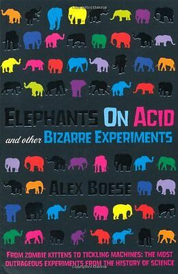 Elephants on Acid,Alex Boese
