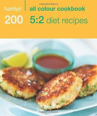 200 5:2 Diet Recipes: Hamlyn All Colour Cookbook (Hamlyn All Colour Cookery),An