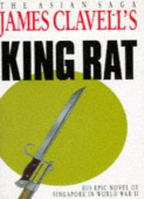 King Rat: The Fourth Novel of the Asian Saga,James Clavell- 9780340204450