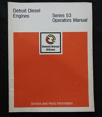 1980 Detroit Diesel Series 53 Allison Engines Operators Parts Tune-Up Manual
