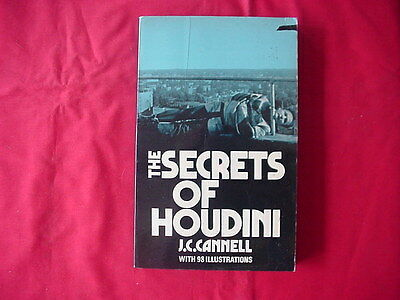 The Secrets Of Houdini By J C Cannell