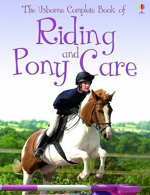 Complete Book of Riding and Pony Care (Usborne Reference),Gill Harvey, Rosie Di