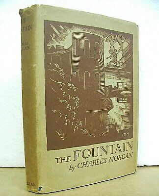 The Fountain by Charles Morgan 1932 HB/DJ First Edition