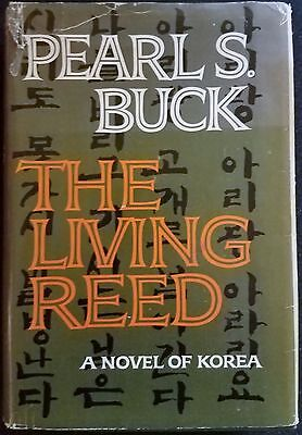 The Living Reed. Pearl Buck.1963. Very Good, No Reserve.