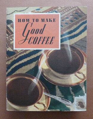 1937 Original booklet ''How to make good coffee'' by Maxwell House Coffee