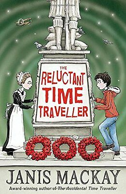 The Reluctant Time Traveller (Kelpies: Time Traveller) New Paperback Book Janis