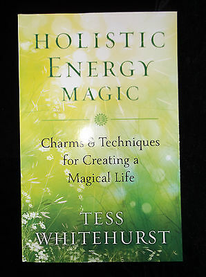 Brand New! Holistic Energy Magic Charms & Techniques To Create A Magical Life