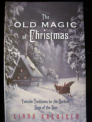 Brand New! Old Magic Of Christmas Yuletide Season Witches Ghosts Recipes Crafts