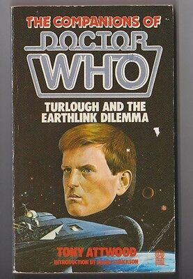 DOCTOR WHO Paperback Book 1986 The Companions Of - Turlough & The Earthlink Dil