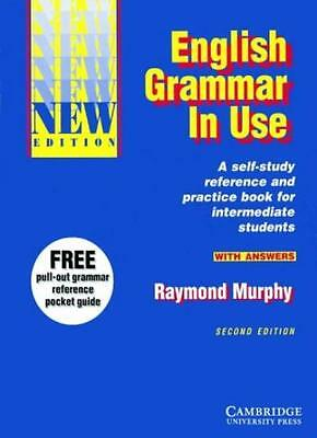 English Grammar in Use With Answers: Reference and Practice for Intermediate S,