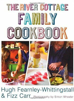 The River Cottage Family Cookbook,Hugh Fearnley-Whittingstall, Fizz Carr