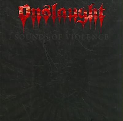 Onslaught - Sounds Of Violence Used - Very Good Cd