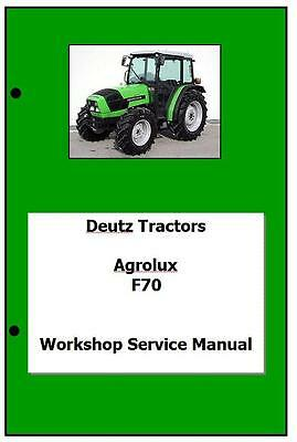 Deutz Agrolux F50 F60 F70 Workshop Manual Printed