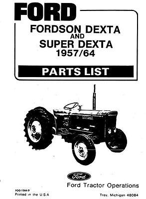 Fordson Dexter and Super Dexter Parts Manual Printed