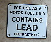 Motor Fuel Contains Lead Porcelain Overlay Metal Sign