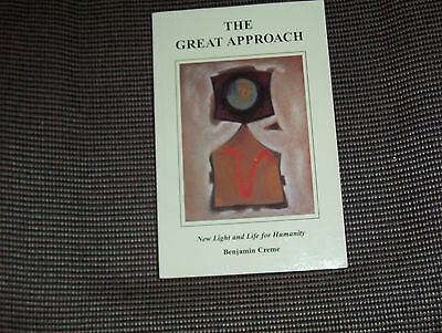 The Great Approach : New Light and Life for Humanity by Benjamin Creme (2001, pb