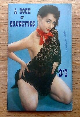 c1960s A BOOK OF BRUNETTES men's pocket glamour magazine 72 pages, b/w photos