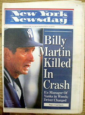 1989 newspaper NY Yankee manager & player BILLY MARTIN is DEAD in AUTO ACCIDENT