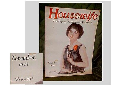 Housewife Today Magazine 1925 Dress Designs Needlework Patterns Ad's And More
