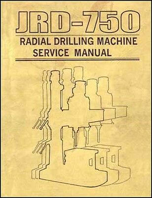Jet JRD-750 Radial Drill Service And Parts Manual