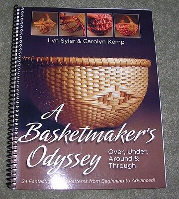 A Basket Maker's Odyssey by Lyn Syler & Carolyn Kemp
