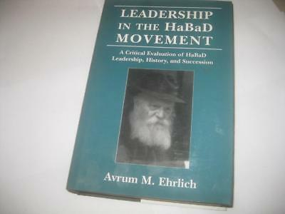 Leadership in the HaBaD Movement by Avrum M. Ehrlich