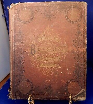 Antique Book HILL'S MANUAL OF SOCIAL AND BUSINESS FORMS 1877 CORRECT WRITING