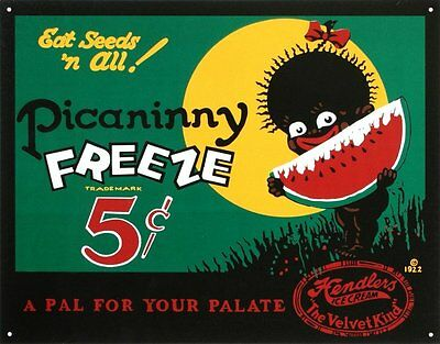 """Picaninny Freeze Ice Cream 5 Cents Eat Seeds N All! Vintage Tin Sign 16"""" x 13"""""""