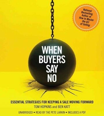 When Buyers Say No, Tom Hopkins