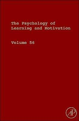 The Psychology of Learning and Motivation 56, Ross, Brian H.