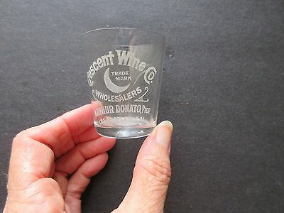 Early 1900's CRESCENT WINE CO. ADVERT. SHOT GLASS (LOS ANGELES)-Whiskey,Wine ?