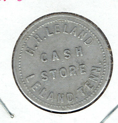 Leland, Tennessee Trade Token H.H. LELAND  CASH STORE  10¢