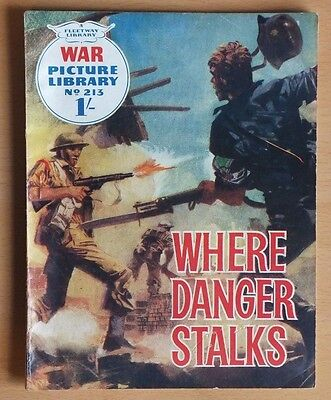 """WAR PICTURE LIBRARY # 213 """"Where Danger Stalks"""" issued October 1963. 1/- cover."""