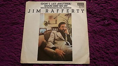 """Jim Rafferty – (Don't Let Another) Good Day Go By ,  Vinyl, 7"""", 1978 , PROMO"""
