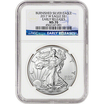 2017-W American Silver Eagle Burnished - NGC MS70 - Early Releases