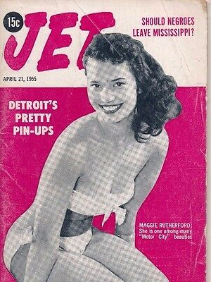 JET MAGAZINE 4/21/1955 SHOULD NEGROES LEAVE MISSISSIPPI or fight DETROIT PIN-UPS