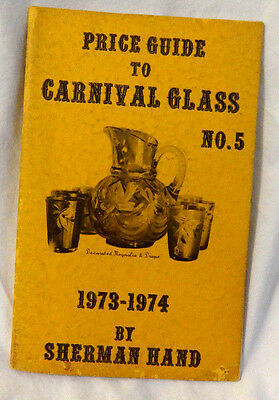 1973-74 Price Guide To Carnival Glass No.5 Sherman Hand