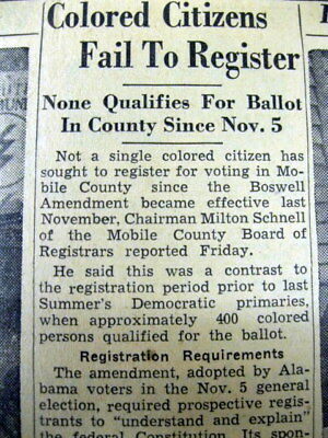 2 1947 Mobile ALABAMA newspapers NEGROES DENIED RIGHT TO VOTE by JIM CROW LAWs