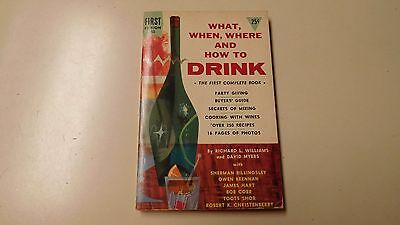 """1955 """"what, When, Where, And How To Drink"""" Complete Paperback Book- First Ed."""