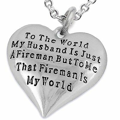 That Fireman is my World Heart shaped Charm Necklace