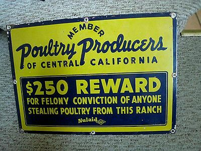 POULTRY PRODUCERS Central California NULAID EGGS Porcelain Sign $250 REWARD Orig