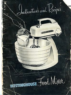 Old Vintage 1950's Westinghouse Food Mixer Instructions and Recipes