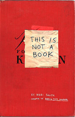 This Is Not a Book, Keri Smith