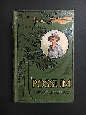 "Mary Grant Bruce ""possum"" 1St Edition Book From 1917"