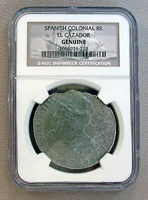 SPANISH COLONIAL 8 Reales EL CAZADOR Genuine Shipwreck Coin NGC Certified;E135